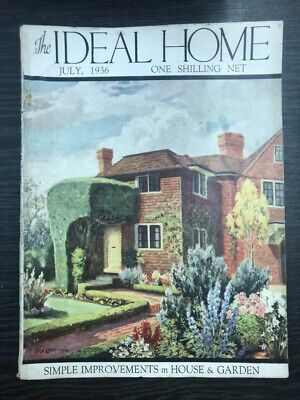 The Ideal Home: Simple Improvements in House & Garden, July 1936