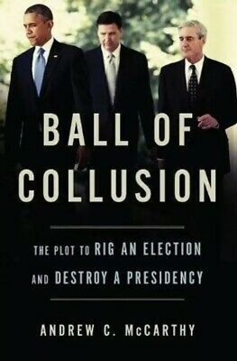 Ball of Collusion by Andrew C. McCarthy -Hardcover - NEW