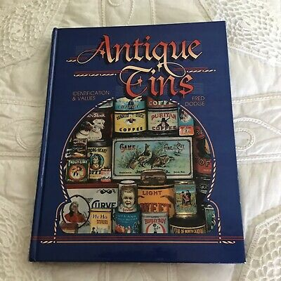 Antique Tins Identification Price Value Guide Fred Dodge 1995 HB 296 pgs