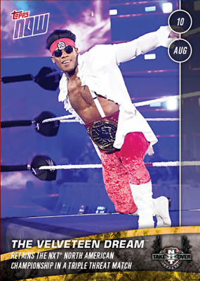 2019 NXT TAKEOVER TORONTO TOPPS NOW VELVETEEN DREAM Topps WWE Slam Digital Card