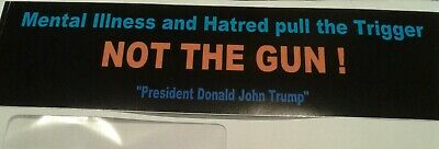 Not the Gun! MAGA bumper sticker new well made vinyl UV resistant