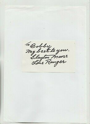 Autograph w/ Inscription by Lone Ranger Clayton Moore