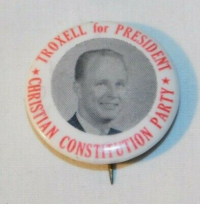 Troxell for President Christian Constitution Party Political Campaign Pin