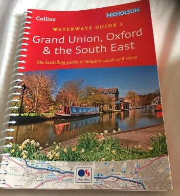 Grand Union, Oxford & the South East: Waterways Guide 1 (Coll... by Collins Maps