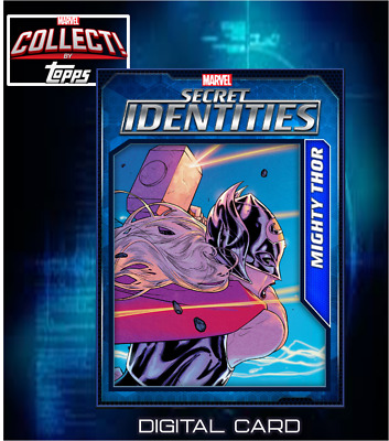 2019 SECRET IDENTITIES WAVE 3 MIGHTY THOR Topps Marvel Collect Digital Card