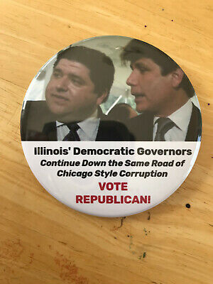 Illinois Rod Blagojevich and J.B. Pritzker Chicago Corruption pro GOP button pin
