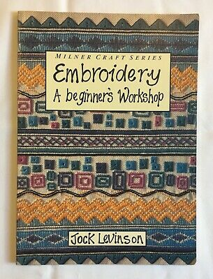 Embroidery. A beginners' workshop. instruction & pattern book. New