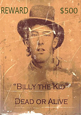 Old West Wanted Posters Billy The Kid Garrett Reward Western Outlawnew Mexico