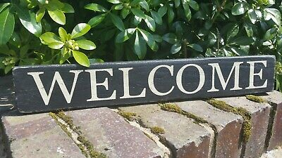 Antique Style Wooden Welcome Sign Shabby Chic. Black with Cream Letters.