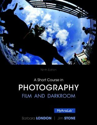 A Short Course In Photography by Barbara London