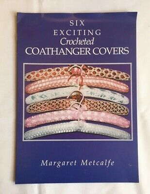 6 exciting Crocheted Coathanger Covers. instruction & pattern book. New