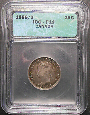 1886 6 OVER 7/3 Twenty-Five Cents ICG F-12 RARE Variety Victoria Canada Quarter