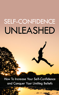 Self Confidence Unleashed Ebook with Full Master Resell Rights   MRR   PDF
