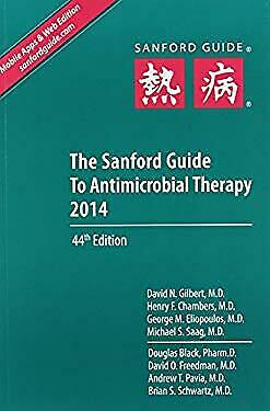 The Sanford Guide to Antimicrobial Therapy (Sanford Guides) by Gilbert