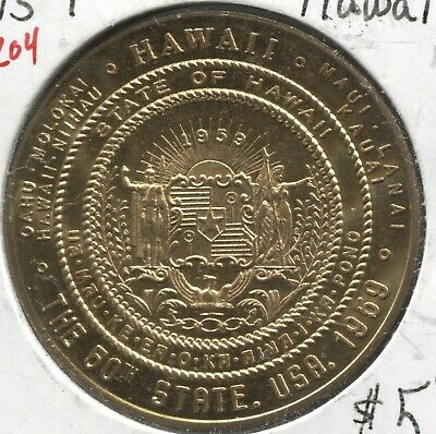 Good For - 1959 Hawaii Statehood - Good For $1.00 in Trade - Lot # EC204