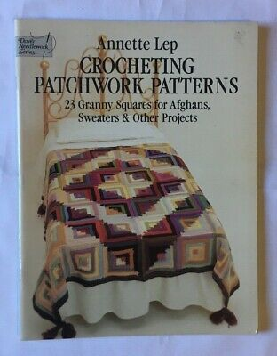 """Crocheting Patchwork Patterns"" granny square blanket instruction & pattern book"