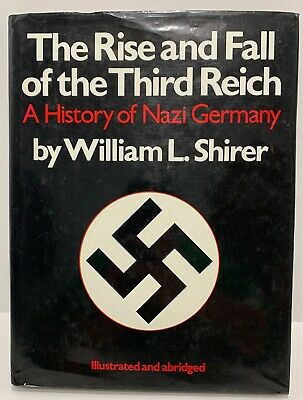 1987 The Rise & Fall of the Third Reich Nazi Germany Hardcove Book Hitler RARE