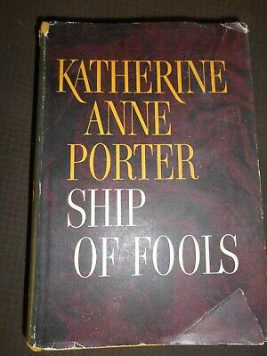 Ship of Fools by Katherine Anne Porter (1962, Hardcover with Dust Jacket, BCE)