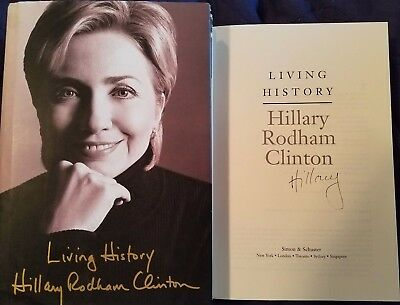 Hillary Rodham Clinton Signed Book Living History Autographed Bill Clinton Wife