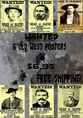 6 Old West  Wanted Posters Western Outlaw Reward Hickock Kid Marshall Deadwood
