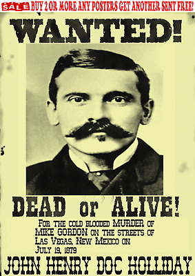 Old West Wanted Poster Doc Holliday Earp Outlaw Western Ok Corral Reward