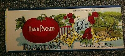 1925 HAND PACKED TOMATOES Tin Can label T.J. DYER, MOHAWK, TENNESSEE