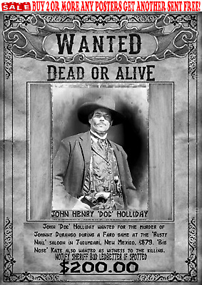 Old West Wanted Posters Doc Holliday Western Outlaw Ok Corral Reward Tombstone