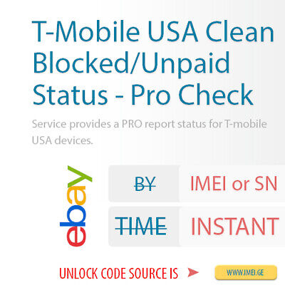 T-Mobile USA Clean/Blocked/Unpaid Status - Pro Check