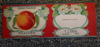 c1925 HAND PACKED PEACHES Tin Can label T.J. DYER, MOHAWK, TENNESSEE PIEDMONT