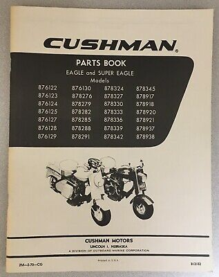 VINTAGE CUSHMAN SCOOTER 765 Silver Eagle Parts Book with OMC