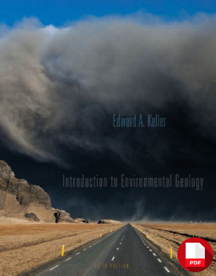 Introduction to Environmental Geology (5th Edition) by KELLER P.D.F 🔥🔥