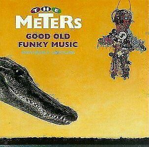 Good Old Funky Music by The Meters (CD, Sep-1990, Rounder Select)