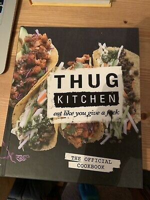 Thug Kitchen Cookbook for Low Fat and Healthy Eat Vegetarian & Vegan