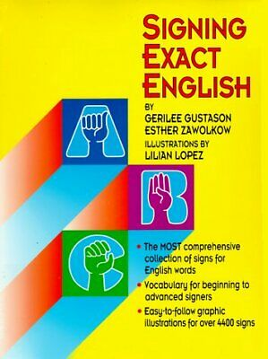 Signing Exact English by Gerilee Gustason