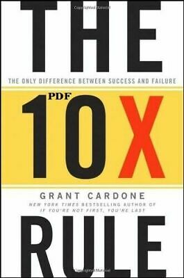The 10X Rule : Difference Between Success and Failure, Grant Cardone (Ε-ΒOOΚ){PĎ