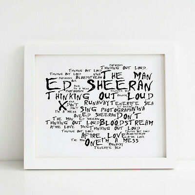 A4 ED SHEERAN Lyrics Typography Print Song Quote Gift Home