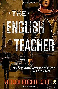 The English Teacher: A Novel by Atir, Yiftach Reicher