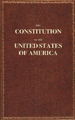The Constitution of the United States Paperback 52 Pages Pocket Sized Booklet