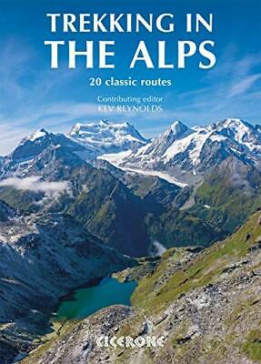 Trekking in the Alps: 20 classic routes (Mountain Walking) New Paperback Book