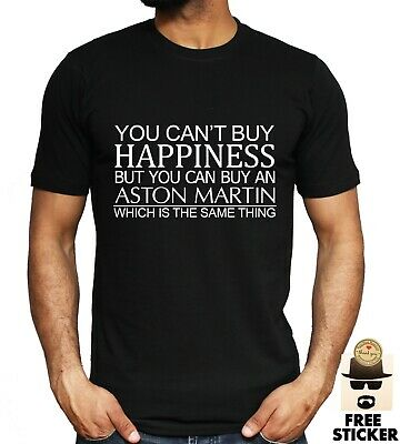 Aston Martin T shirt Cant Buy Happiness Funny Car Father Gift Tee Unisex S - XXL