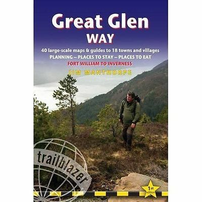 Great Glen Way: 40 Large-Scale Maps & Guides to 18 Towns and Villages -...