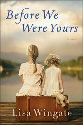 Before We Were Yours by Lisa Wingate degital