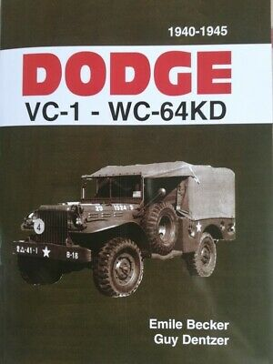 DODGE VC1 à WC 64 KD BECKER 4X4 6X6 USA WW2 militaria 51 52 54 62 63 restaurer