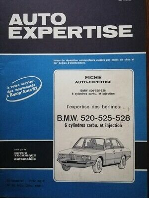 Revue technique BMW 520 525 528 E12 AUTO EXPERTISE MECANIQUE CARROSSERIE 1981
