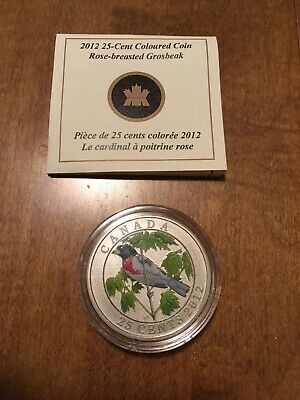 2012 25-Cent Coloured Rose-Breasted Grosbeak Coin In Capsule With Coa!
