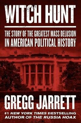 Witch Hunt by Gregg Jarrett - Pre-Order- Hardcover Book
