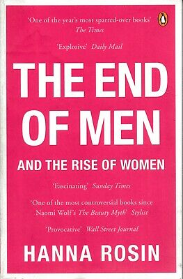 NEW AGE , THE END OF MEN AND THE RISE OF WOMEN by HANNA ROSIN