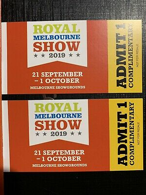 2 Royal Melbourne Show Admit 1 Tickets - Adult Or Child RRP $42 Each