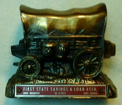 Vintage  FIRST STATE SAVINGS & LOAN ASSN. Gary, IN ~ Covered Wagon ~ HTF