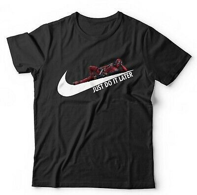 Just Do It Later Deadpool Tshirt Unisex & Kids - Parody, Funny